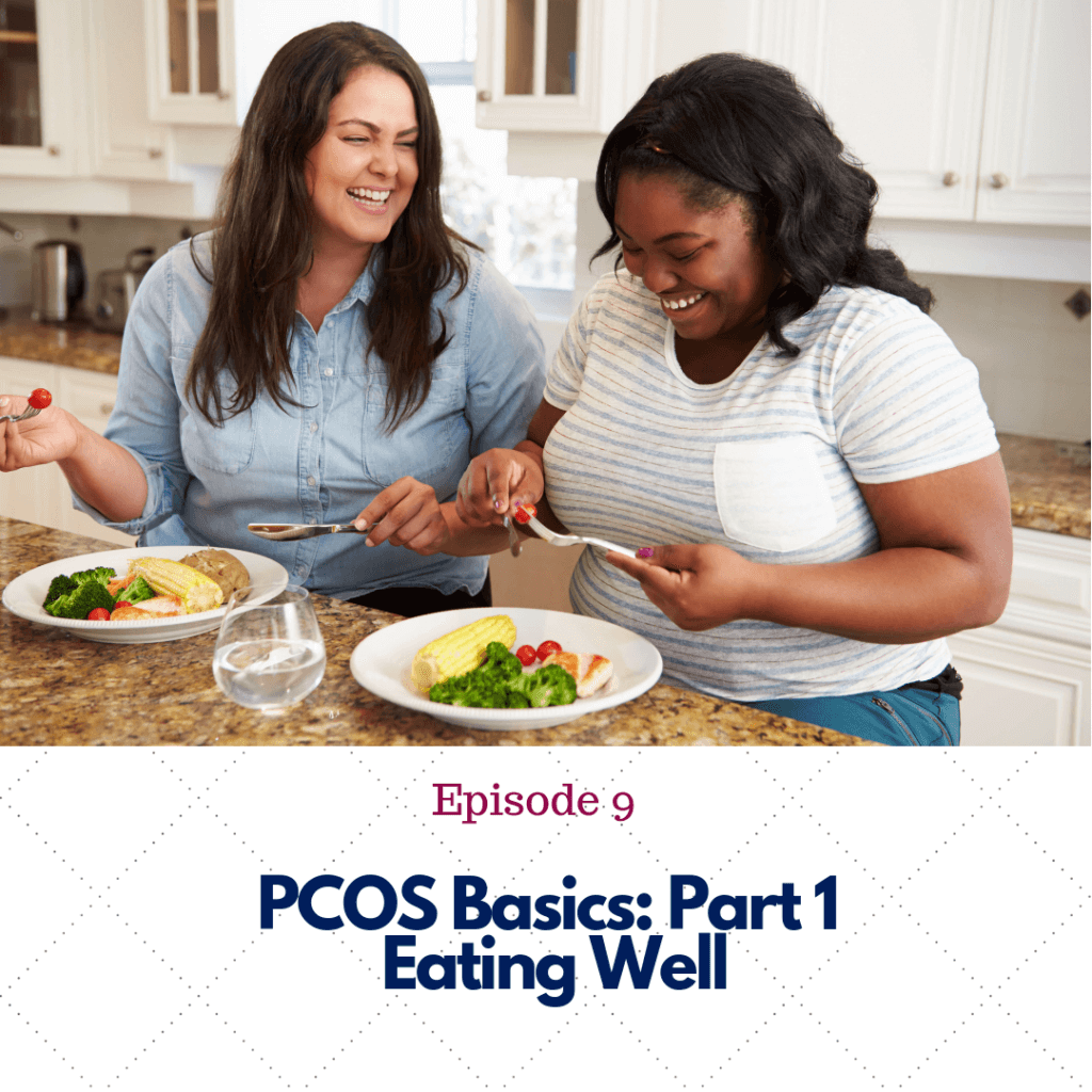Episode 9 - PCOS Basics Part 1
