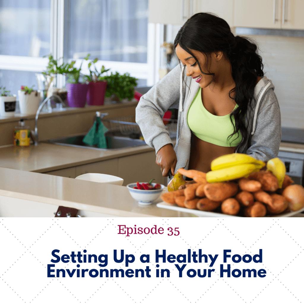 Ep. 35 food environment
