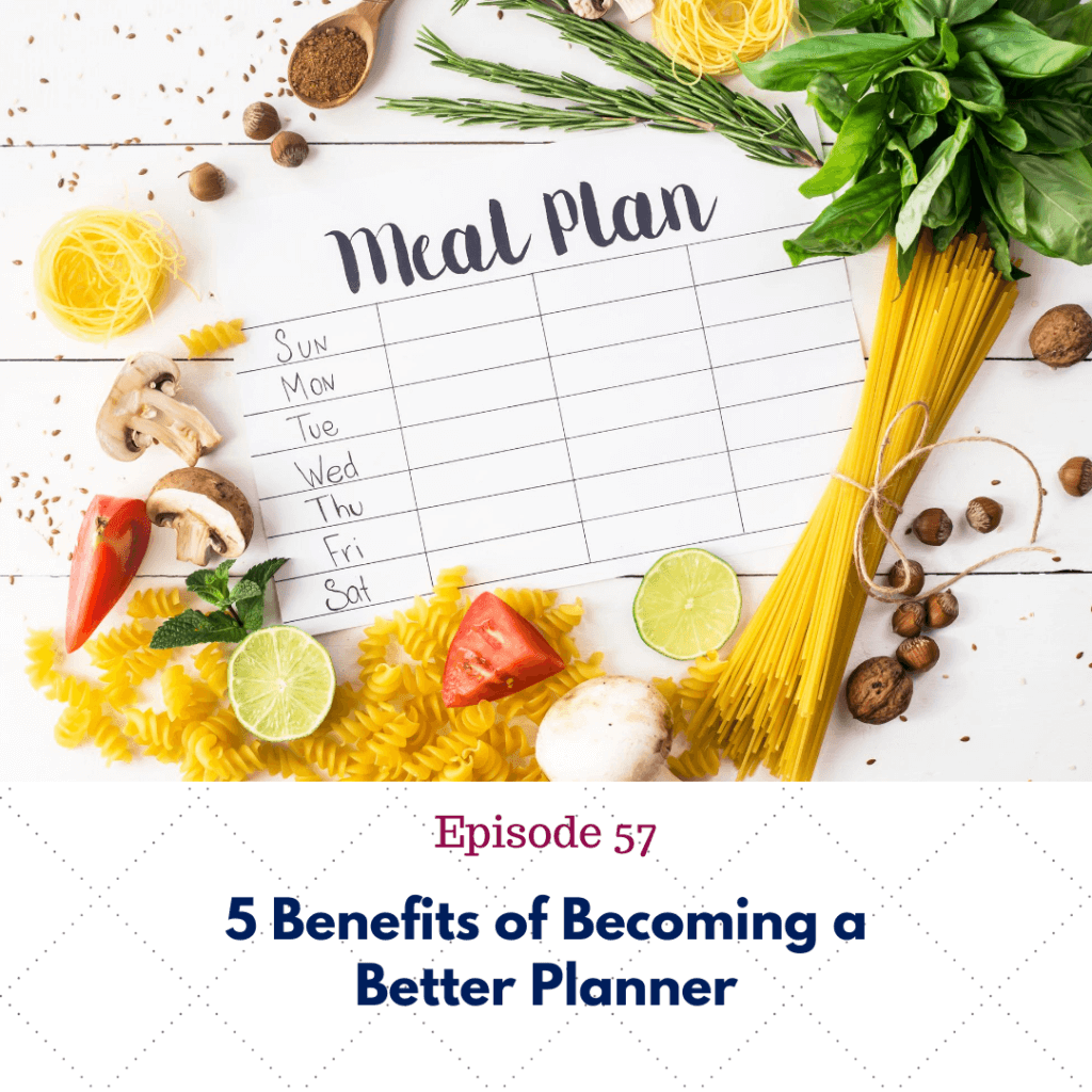 5 Benefits of Becoming a Better Planner
